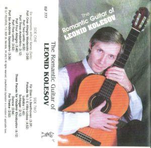 The Romantic Guitar of Leonid Kolesov